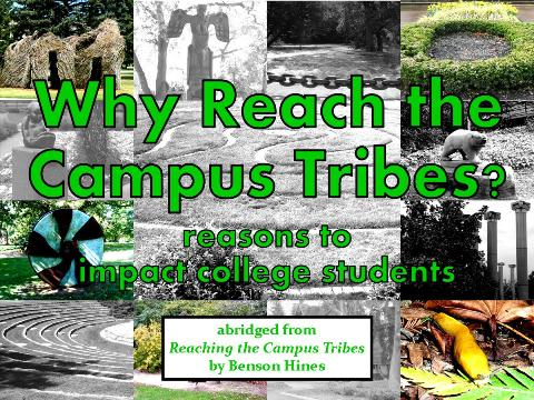 Why Reach the Campus Tribes?